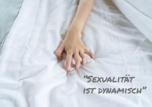 Sexualität ist dynamisch